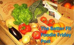 Better Fit Foodie Friday Vegetables
